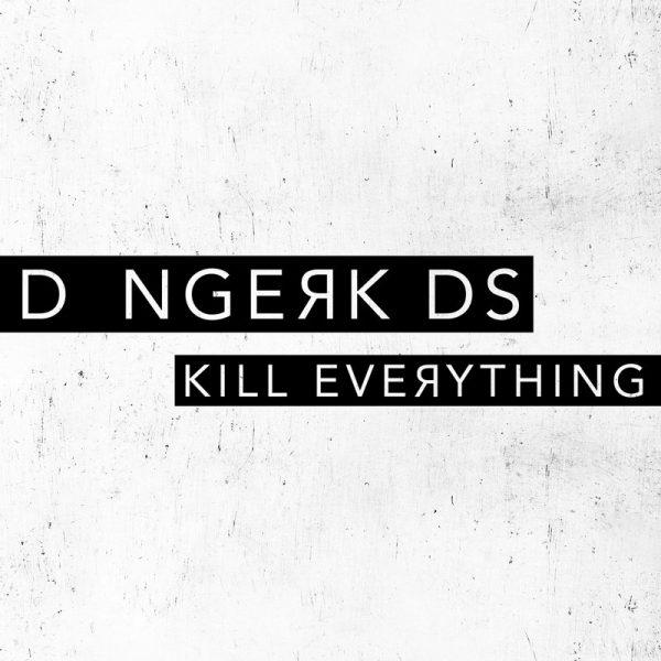 Kill Everything