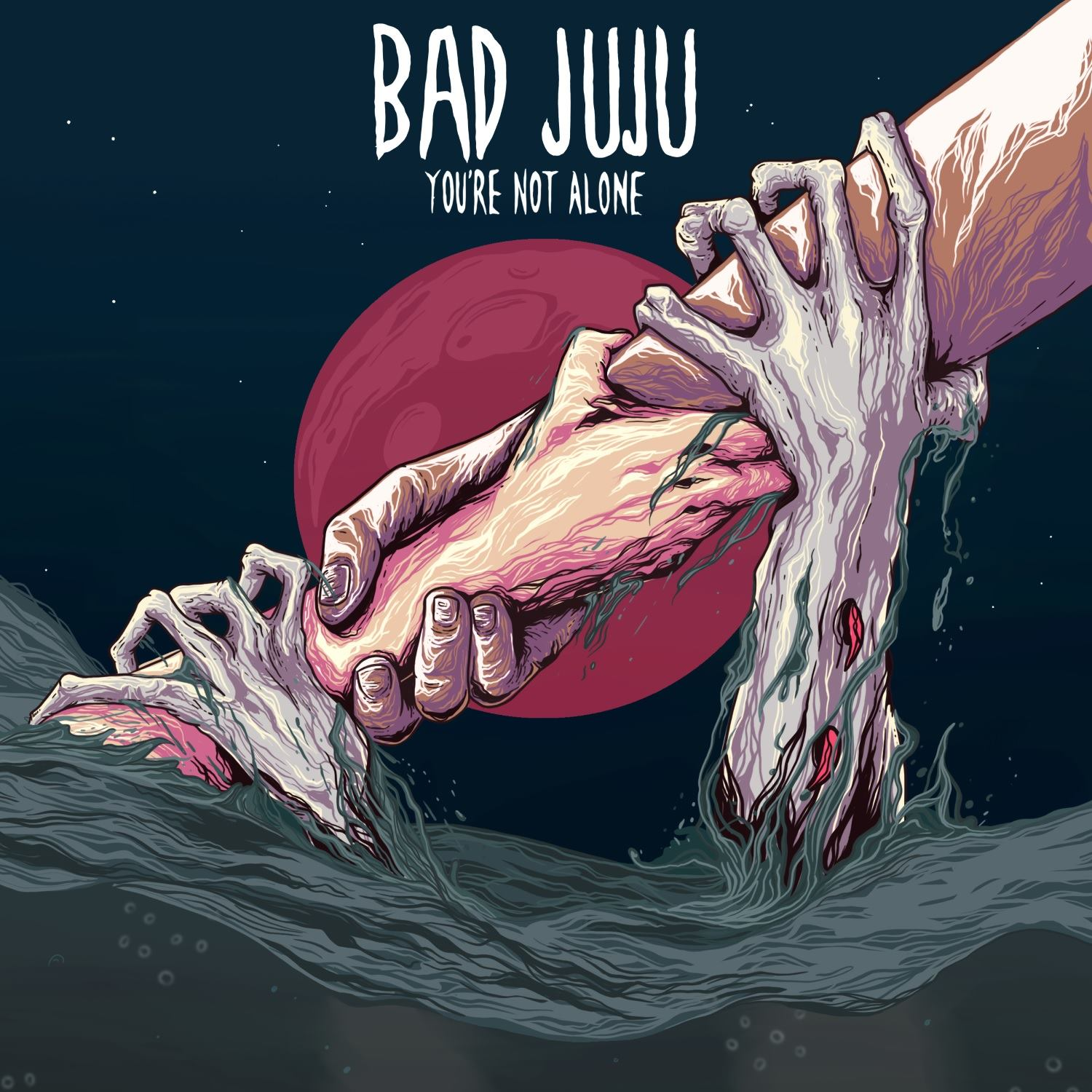 Bad Juju You're Not Alone artwork